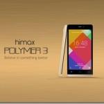 Harga Himax Polymer 3 Ini Setelah Resmi Dirilis Sekitar Rp 1 Jutaan