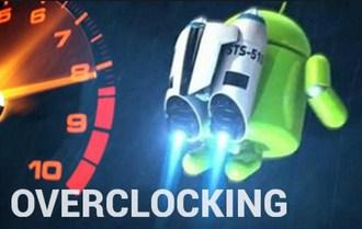Cara Overclock Prosesor Smartphone Android Mudah Dan Aman